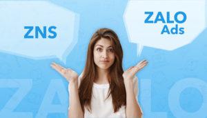 5 Điểm khác biệt nhất giữa ZNS và Zalo Ads