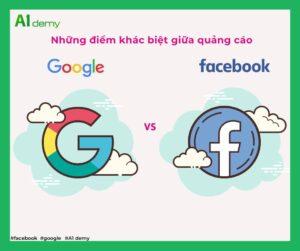 5 Điểm khác biệt chính giữa quảng cáo Facebook và Google